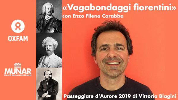 Enzo Fileno Carabba: «Vagabondaggi fiorentini»