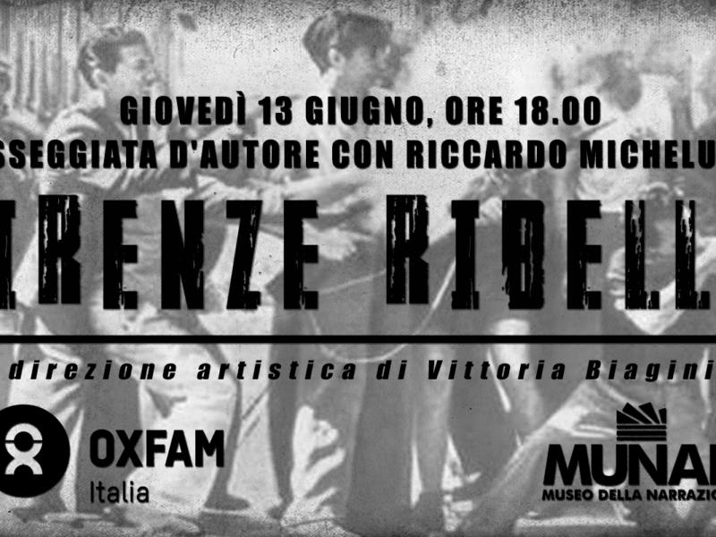 La «Firenze ribelle» di Riccardo Michelucci