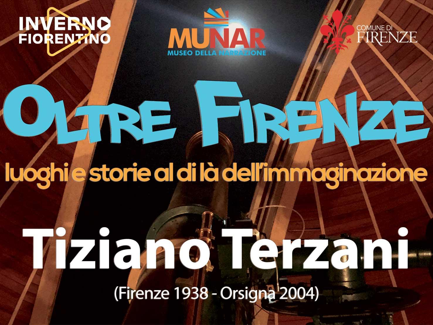Oltre Firenze - Terzani